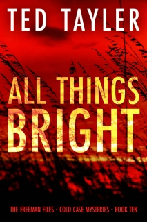 All Things Bright by Ted Tayler