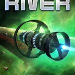 Heaven's River by Dennis E. Taylor