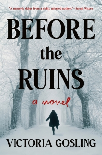 Before the Ruins by Victoria Gosling