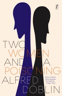 Two Women and a Poisoning by Alfred Döblin