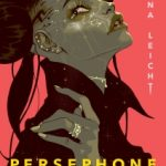 Persephone Station by Stina Leicht