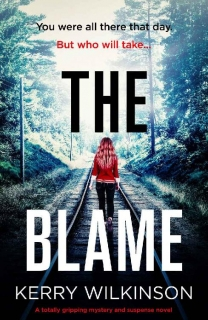 The Blame by Kerry Wilkinson