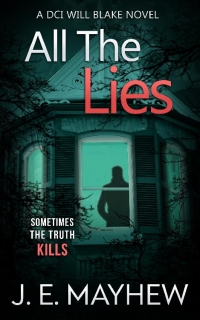 All the Lies by J.E. Mayhew