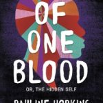 Of One Blood by Pauline Hopkins