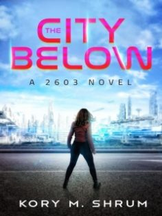 The City Below by Kory M. Shrum