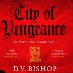 City of Vengeance by D.V. Bishop