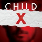 Child X by Mick Lee
