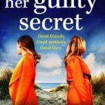 Her Guilty Secret by Emily Cavanagh