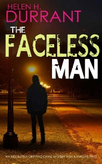 The Faceless Man by Helen H. Durrant