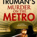 Murder on the Metro by Margaret Truman, Jon Land