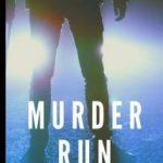 Murder Run by John Hunt