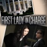 First Lady in Charge by Tom Bierdz