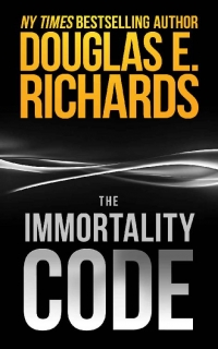 The Immortality Code by Douglas E. Richards