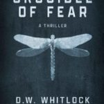 Crucible of Fear by D.W. Whitlock