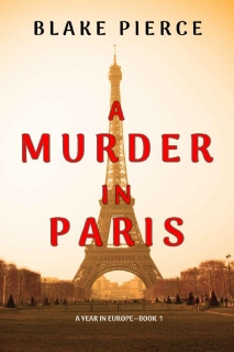 A Murder in Paris by Blake Pierce