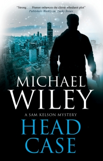Head Case by Michael Wiley