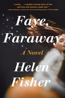 Faye, Faraway by Helen Fisher