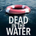 Dead In The Water by B Baskerville