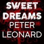 Sweet Dreams by Peter Leonard
