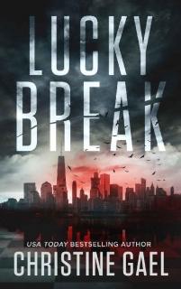 Lucky Break by Christine Gael