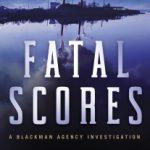Fatal Scores by Mark de Castrique