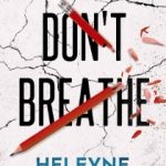 Don't Breathe by Heleyne Hammersley