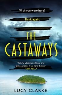 The Castaways by Lucy Clarke