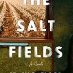 The Salt Fields by Stacy D. Flood