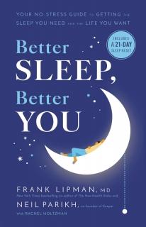 Better Sleep, Better You by Frank Lipman MD