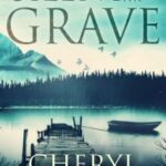 Silent as the Grave by Cheryl Bradshaw