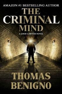 The Criminal Mind by Thomas Benigno