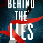 Behind The Lies by Mark R. Beckner