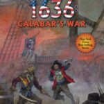 1636: Calabar's War by Charles E. Gannon, Robert E. Waters