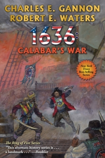 1636: Calabar's War by Charles E. Gannon, Robert E. Waters