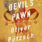 The Devil's Pawn by Oliver Pötzsch