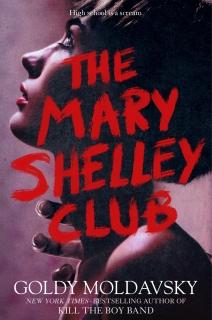 The Mary Shelley Club by Goldy Moldavsky