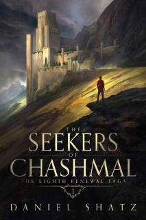The Seekers of Chashmal by Daniel Shatz