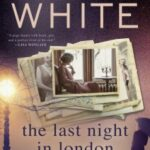 The Last Night in London by Karen White