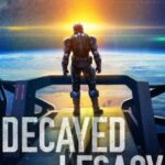 Decayed Legacy by Christopher Hopper, J.N. Chaney