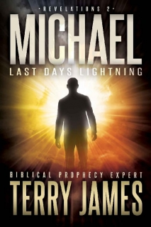 Michael: Last Days Lightning by Terry James