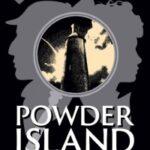 Powder Island by Anna Elliott, Charles Veley