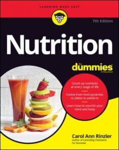 Nutrition For Dummies, 7th Edition by Carol Ann Rinzler