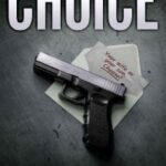 The Choice by Andrew Mackay