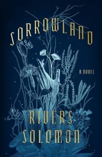 Sorrowland by Rivers Solomon