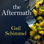 The Aftermath by Gail Schimmel