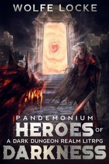 Heroes of Darkness by Wolfe Locke