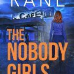 The Nobody Girls by Rebecca Rane