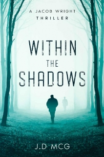 Within the Shadows by J.D MCG