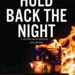 Hold Back the Night by Sean Lynch