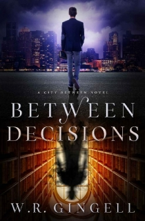 Between Decisions by W.R. Gingell